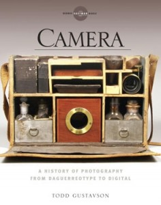 Camera The History of Photography from Daguerreotype to Digital cover