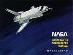 The NASA Astronaut Photography Hasselblad Manual