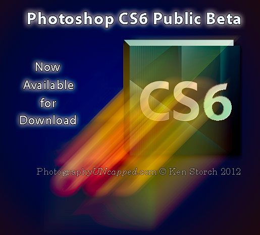 Adobe Photoshop CS6 Public Beta - Un-Official Logo - PhotographyUNcapped.com