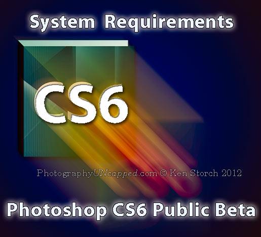 Adobe Photoshop CS6 - System Requirements - Public Beta