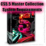 What are the system requirements for Adobe CS5.5 Master Collection 5.5  ?